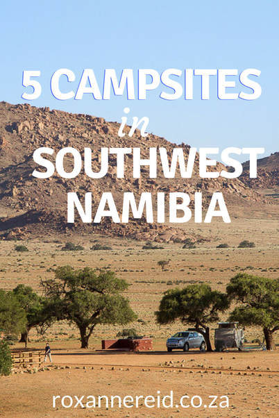 5 campsites in southwest Namibia #FishRiverCanyon #travel #Africa #NamibRand #Tirasberg #Sesriem