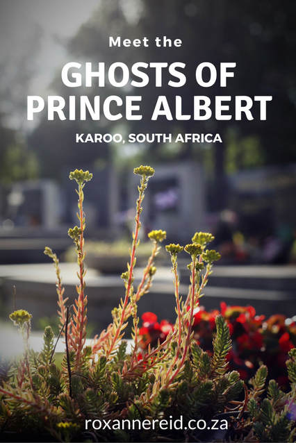 Meet the ghosts of Prince Albert on a ghost walk in the Karoo #SouthAfrica #travel #ghosts