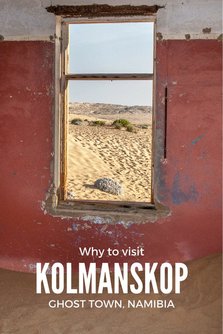 Why to visit Kolmanskop, ghost town in southern Namibia