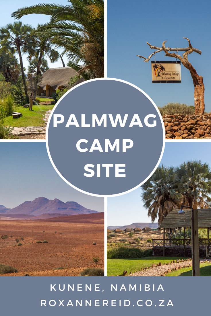 Palmwag Campsite, an oasis in Kunene, Namibia