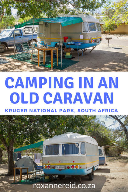 Two octogenarians camping in an ancient caravan at Pretoriuskop in the Kruger National Park #SouthAfrica #travel #camping