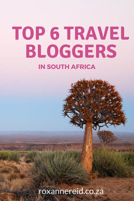 Meet the top 6 travel bloggers in South Africa #travel #blogging