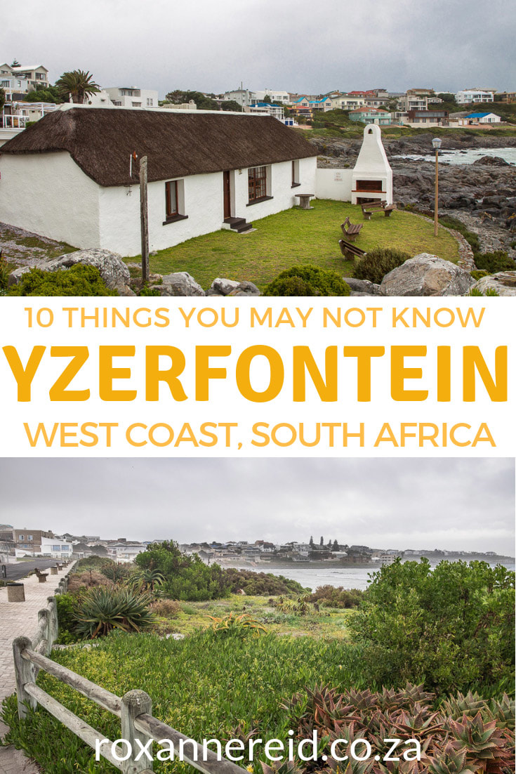 How well do you know Yserfontein on South Africa's West Coast? Find out about its spring flowers, lime kilns, beaches, urban conservancy, Yzerfontein accommodation and more. #SouthAfrica #Yzerfontein #WestCoast